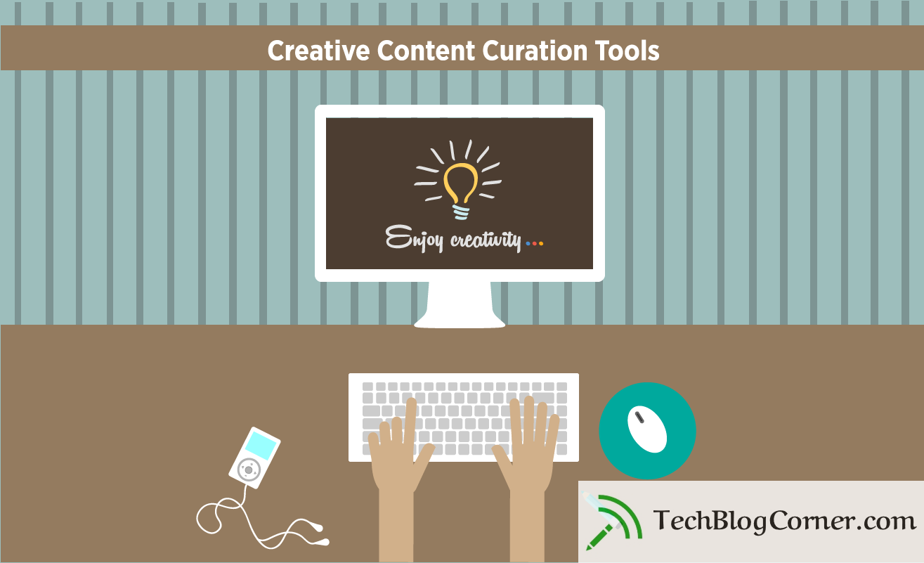 Creative Content Curation Tools for Social Media Managers