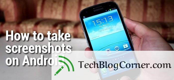 how-to-take-screenshots-on-anroid-techblogcorner