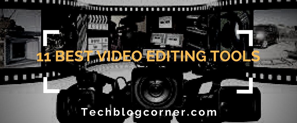 Best Video Editing Tools- techblogcorner