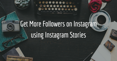 get-more-followers-on-Instagram-using-Instagram-stories