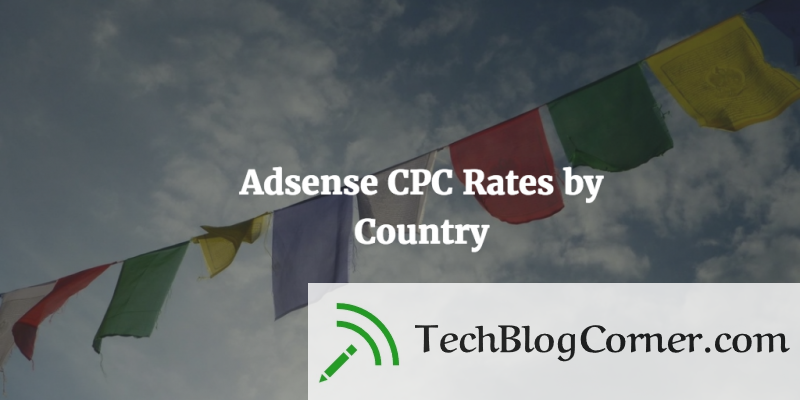adsense-cpc-by-country-techblogcorner