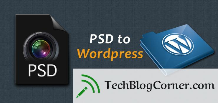 How To Convert PSD To WordPress Theme In Easy Steps 5