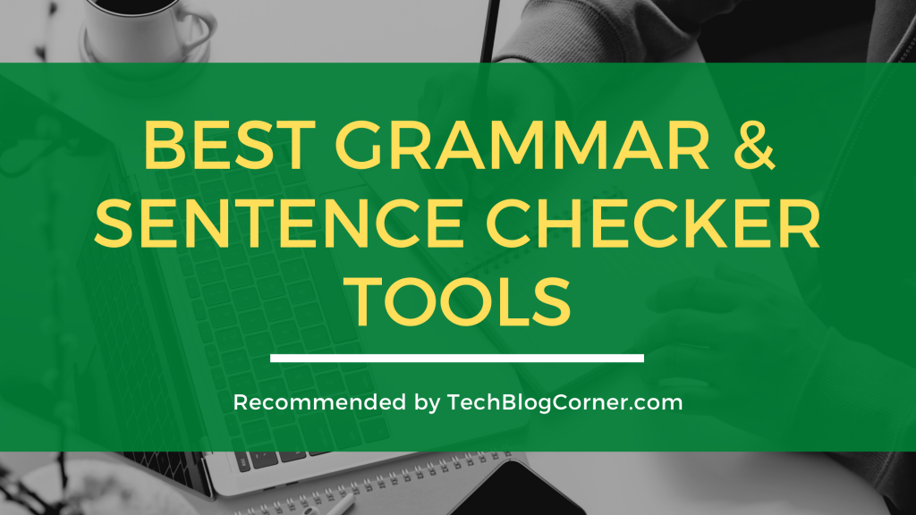 Top 5 Grammar and Sentence Checker Tools for 2021 1