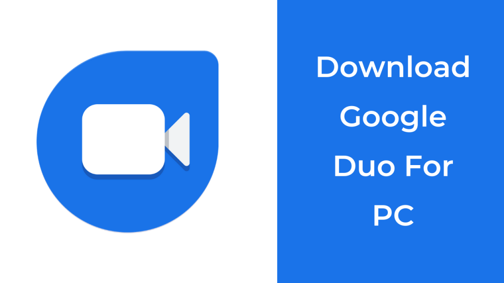 How to Install Google Duo For PC 1
