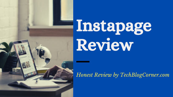 Instapage Review - Is it the Best Landing Page Builder? 1