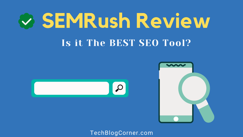 SEMRush Review - Is It Best SEO Tool in The Market? 1
