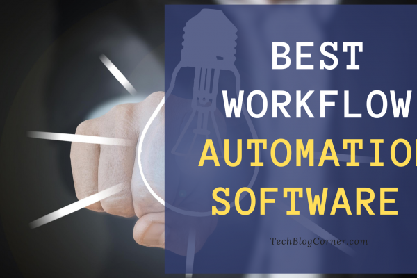 Best Workflow Automation Software In 2020