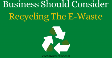 Business-Should-Consider-Recycling-The-E-Waste-1