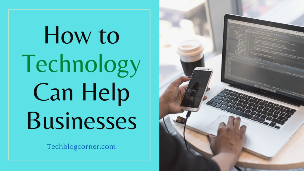How tech can help business