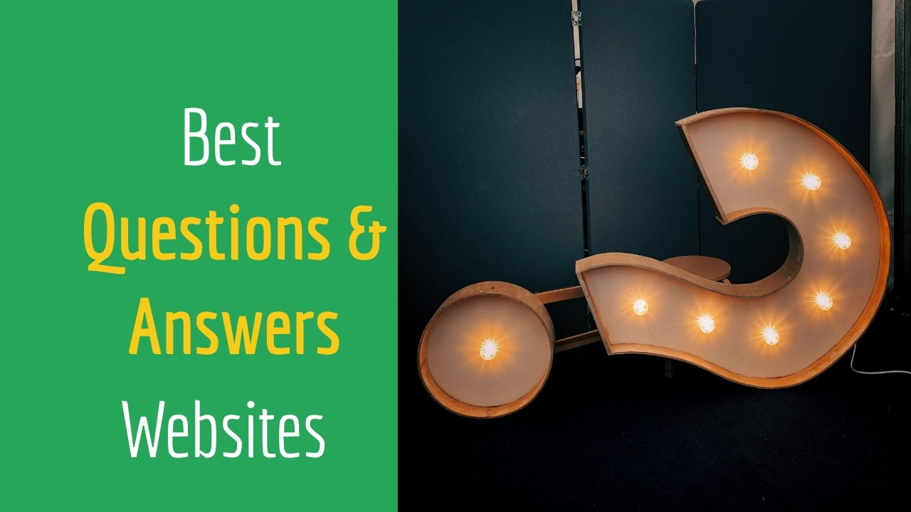 6 Best Question and Answer (QnA) Websites in 2020