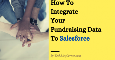 How To Integrate Your Fundraising Data To Salesforce