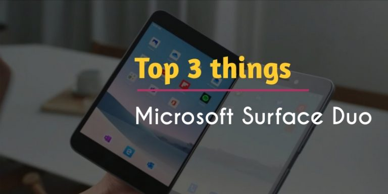 things you need to know about the new Microsoft Surface Duo