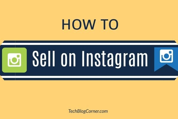 Ways to Sell on Instagram