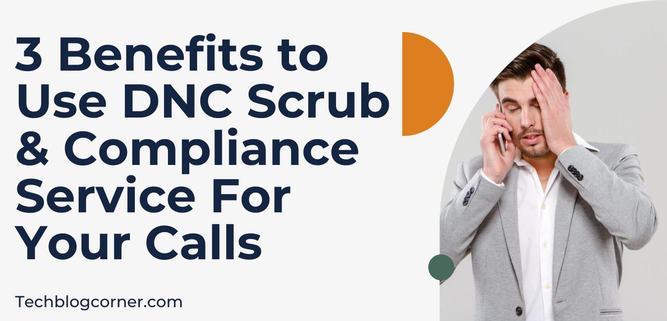 benefits of dnc scrub