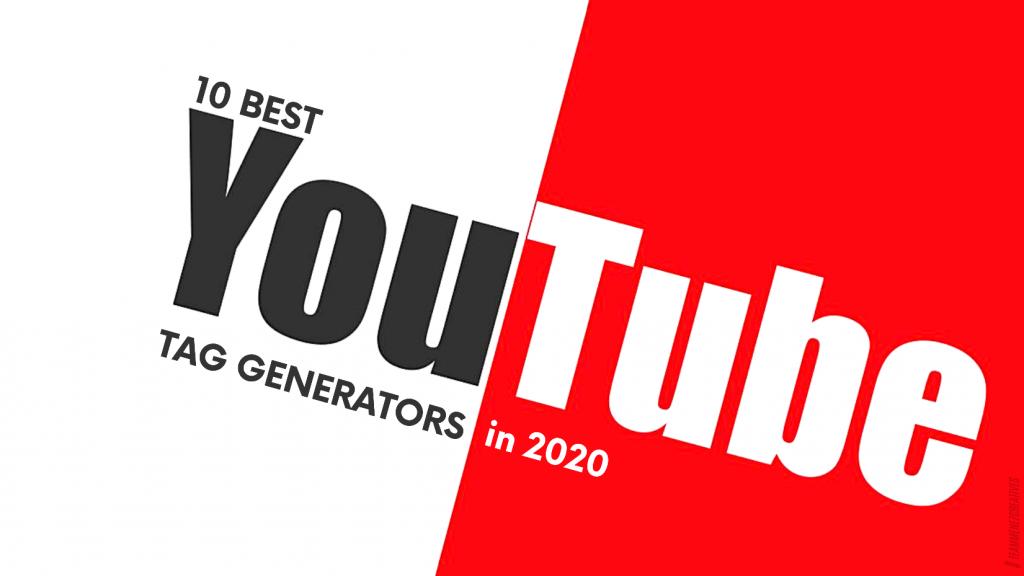 10 Best YouTube Tag Generators in 2021 1