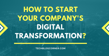 How-to-Start-Your-Companys-Digital-Transformation