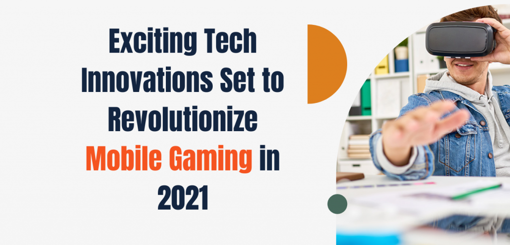 mobile gaming in 2021