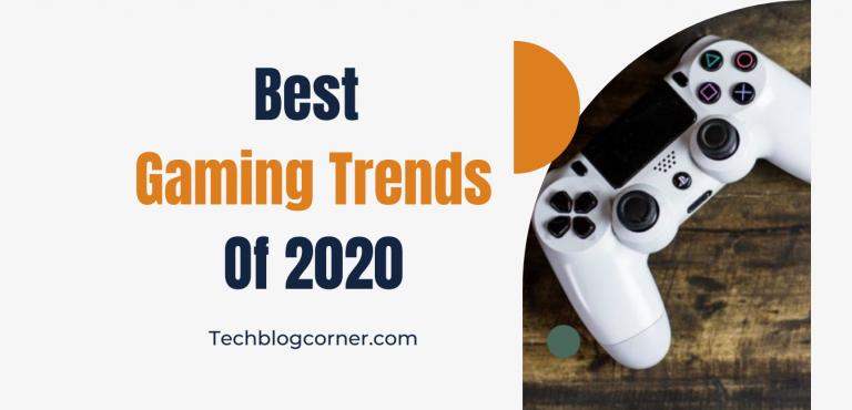 best gaming trends