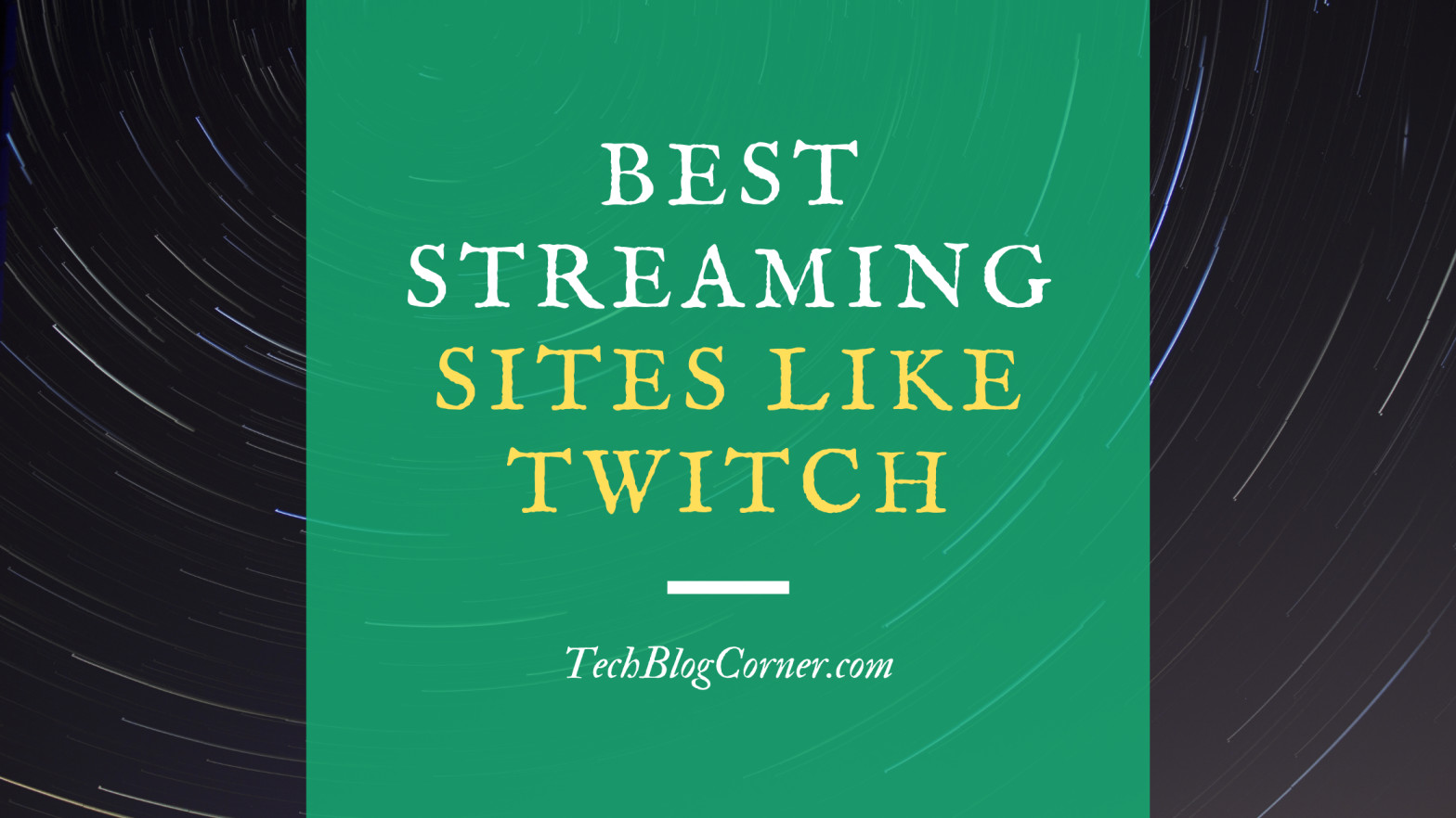 streaming sites like twitch.tv