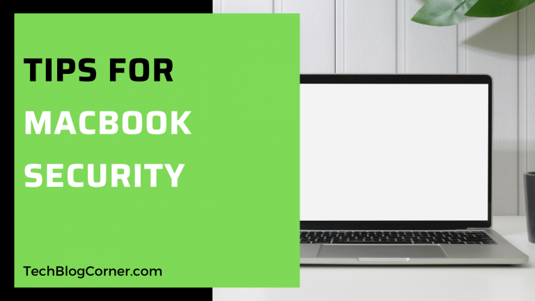Tips to Help Apple Users Protect Their Macbook Security