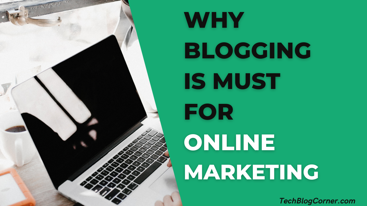 Why Blogging is an Integral Part of Your Online Strategy 1