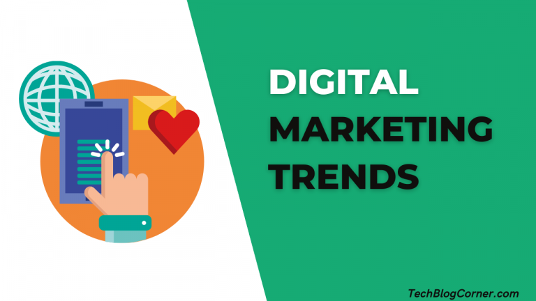 5 Latest Digital Marketing Trends to Look Forward to