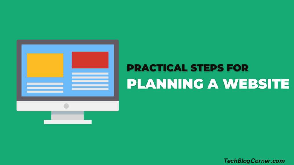6 Practical Steps For Planning A Website 1