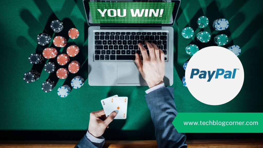 Casinos Which Accepts Deposits & Withdrawals Via PayPal
