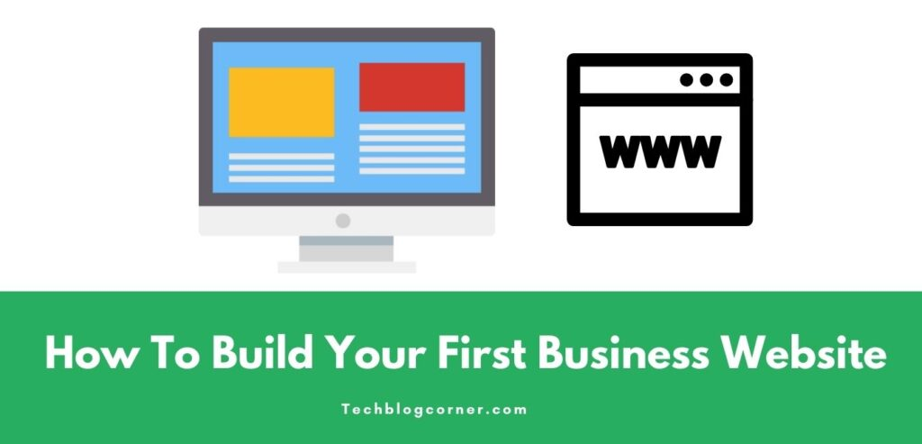 How To Build Your First Business Website [Quick Guide] 1