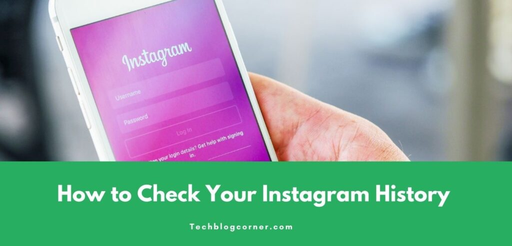 How to Check Your Instagram History 1