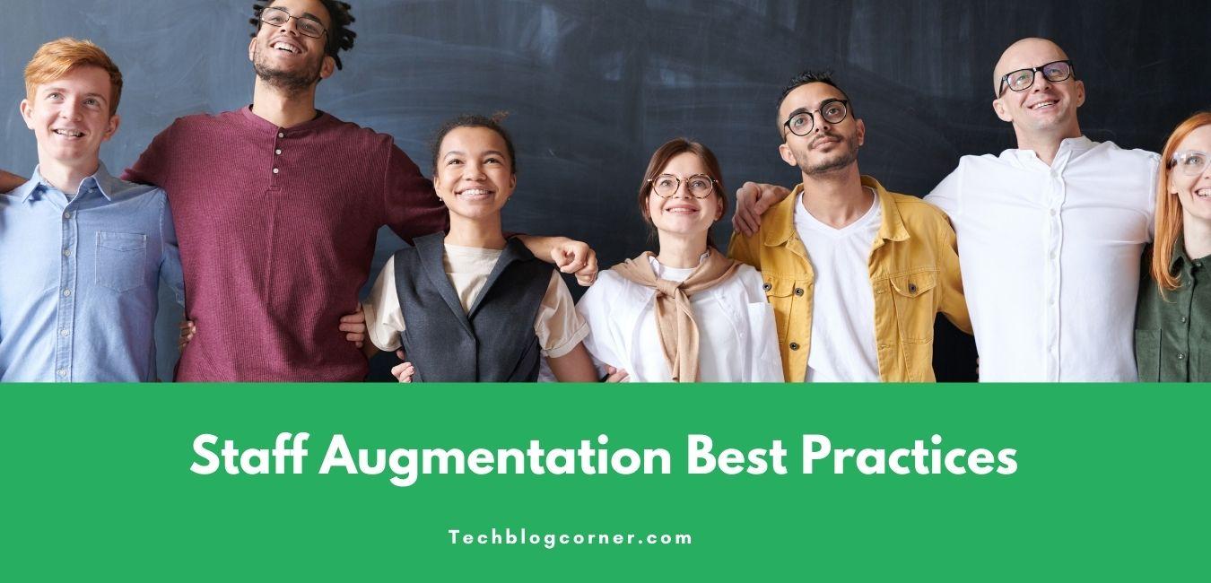 5 Staff Augmentation Best Practices