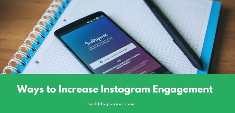 Ways to Increase Instagram Engagement